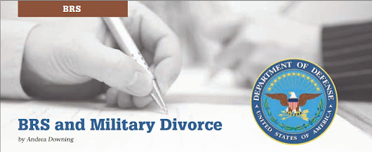 BRS and Military Divorce - AmeriForce Media