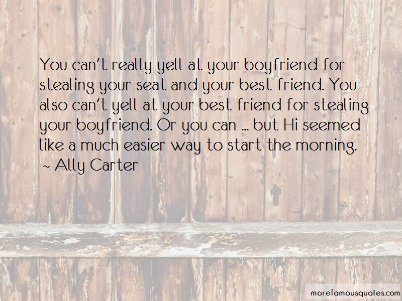 Quotes About Best Friend Stealing Your Boyfriend Top 2 Best Friend