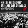 Nine of the greatest speeches ever delivered #lovewords - Red Rocket Media