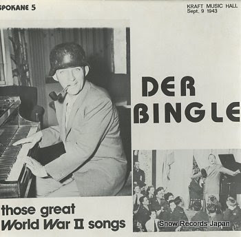 BINGLE, DER those great world war ii songs
