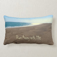 Run Away with me Beach Themed Throw Pillow Throw Pillows