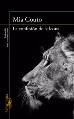 "Portada: ""La confesión de la leona"", Alfaguara 2016"