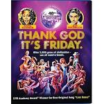 Thank God It's Friday - 40th Anniversary