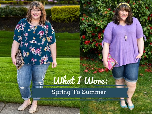 What I Wore: Spring To Summer