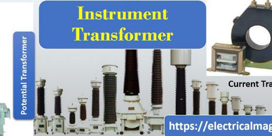Instrument Transformers Applications & Types