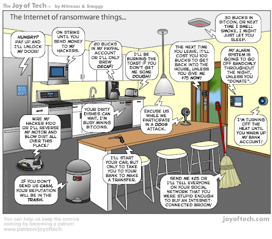 The Joy of Tech comic:  The Internet of ransomware things!