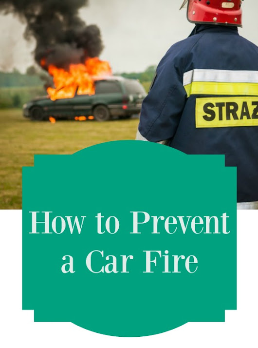 How to Prevent a Car Fire
