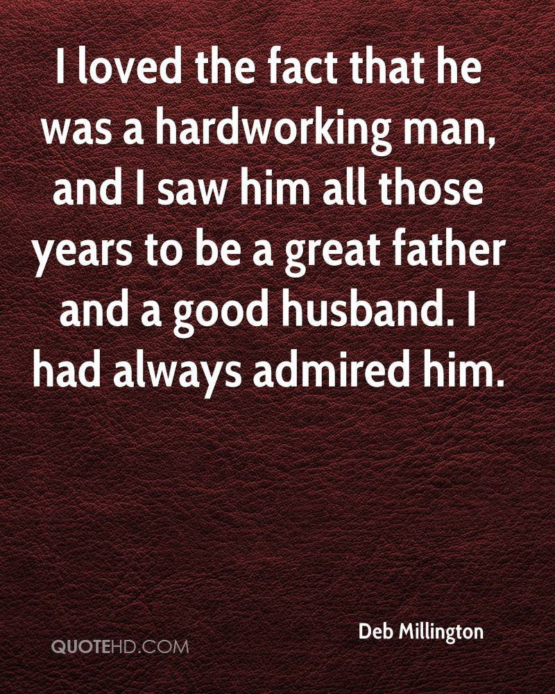 100 Great I Love My Hard Working Man Quotes Soaknowledge