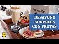 Desayuno Sorpresa con Frutas - Recetas Día del Padre
