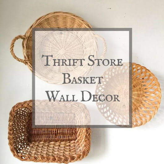 Basket Wall Decor from a Thrift Store - Twelve On Main