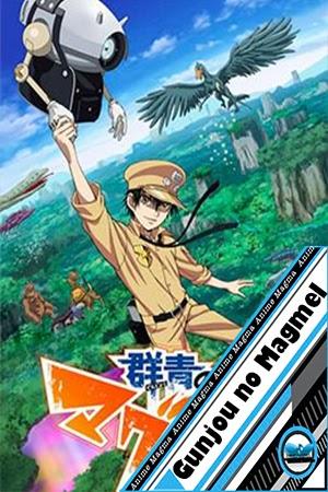 Gunjou no Magmel [13/13] [Mega] [HD]