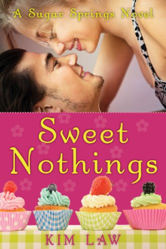 Sweet Nothings (A Sugar Springs Novel) by Kim Law