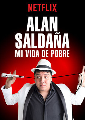 Alan Saldaña: Mi vida de pobre