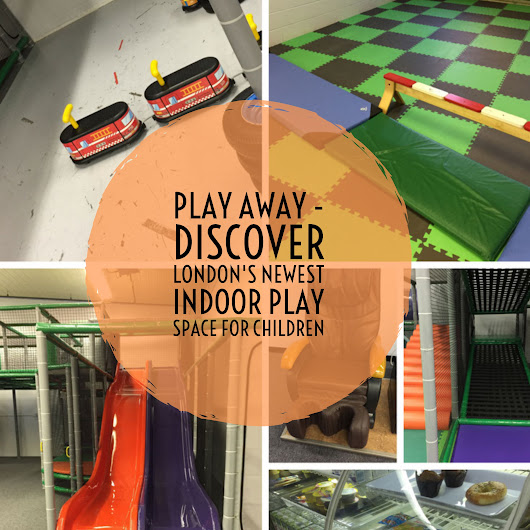 Play Away - Discover London's Newest Indoor Play Space - Thrifty Mommas Tips