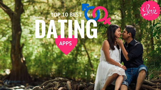 Quit Being Single! Check out the 10 dating apps - 2017