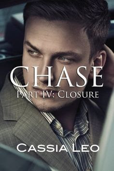 Chase (#4) Closure (Erotic Romance) (Power Players Series) by Cassia Leo, http://www.amazon.com/dp/B00A5ULLLW/ref=cm_sw_r_pi_dp_fz43qb0TRAQS0