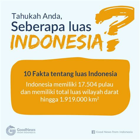 tahukah  seberapa luas indonesia good news