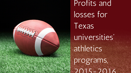 8 Texas universities spent $560M on athletics in 2015-16 - San Antonio Business Journal