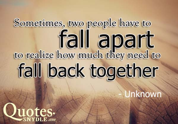 Quotes About Getting Back Together After A Breakup Back Together