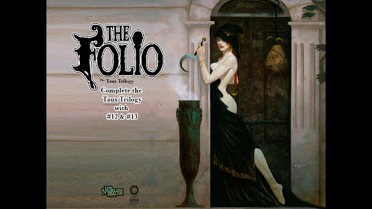 The Folio #12 & #13 Taux Trilogy Completion