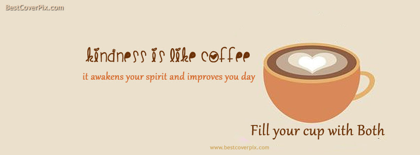 Best Motivational Fb Cover Photo Inspirational Cup Of Coffee