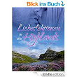 Liebeslektionen in den Highlands eBook: Marina Schuster: Amazon.de: Kindle-Shop