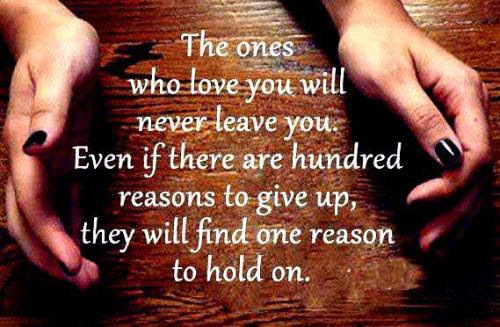 The one who loves you will never leave you