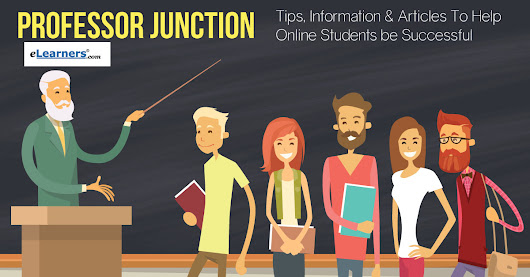Professor Junction - Tips, Information & Articles To Help Online Students Be Successful
