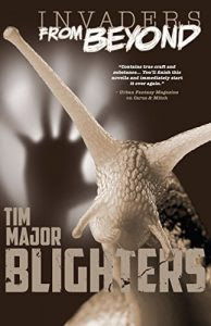 Blighters by Tim Major
