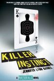 The Naturals: Book 2 Killer Instinct