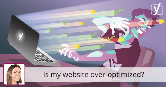 Is my website over-optimized? • Yoast