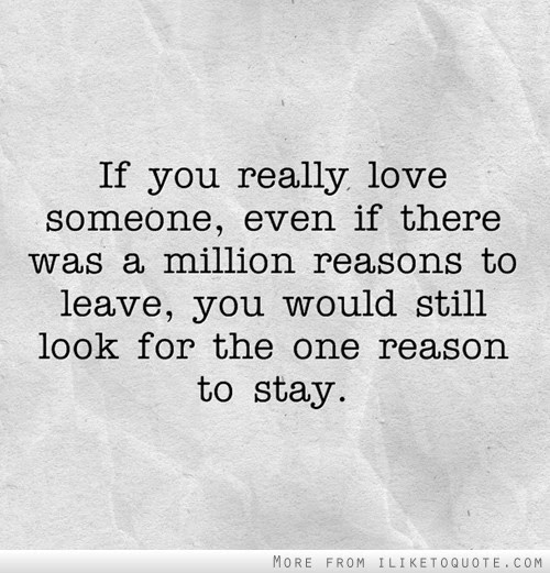 If You Really Love Someone Even If There Was A Million Reasons To