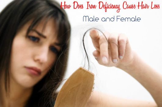 How Does Iron Deficiency Cause Hair Loss: Male & Female - Stylish Walks