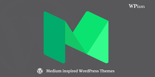 Free Medium WordPress Themes - 15+ Medium Inspired Themes — WPism