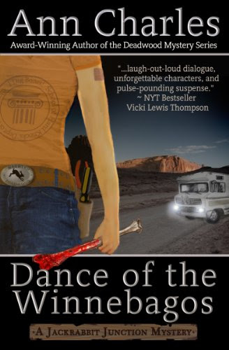Dance of the Winnebagos (Jackrabbit Junction Humorous Mystery Series #1) by Ann Charles
