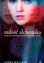 Miłość alchemika - Avery Williams