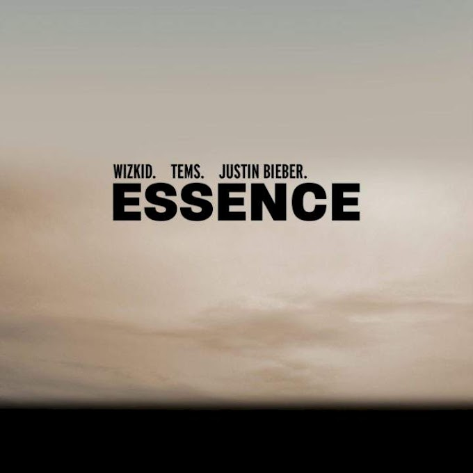 Wizkid _Essence feat Justin bieber and Tems
