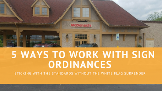 5 Ways to Work around Sign Ordinances and Codes