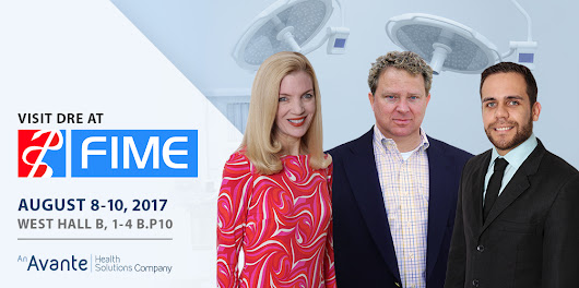 5 Reasons to Visit DRE Medical at the Avante Pavilion at FIME 2017