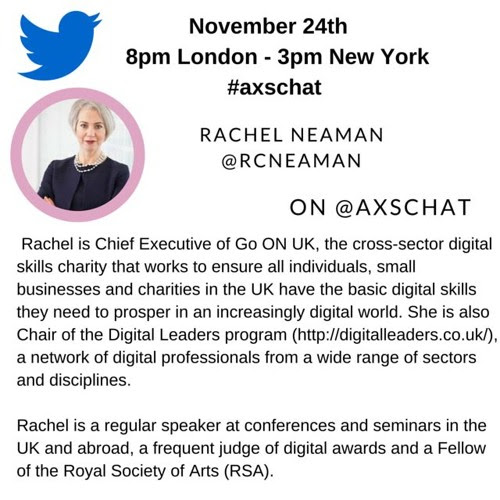 #AXSchat Interview with Rachel Neaman, Chief Executive of Go ON UK by akwyz