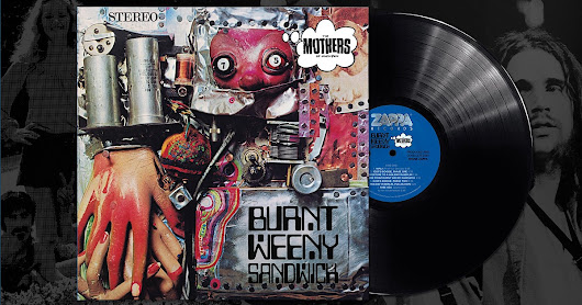 Zappa's Burnt Weeny Sandwich Served and Reviewed on Audiophile Vinyl, Tidal Streaming
