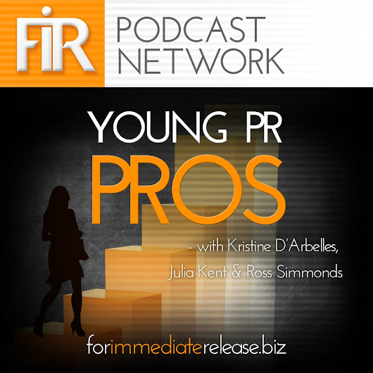 Episode #111: The Definition of PR - FIR Podcast Network