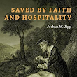 Salvation by Hospitality Alone?