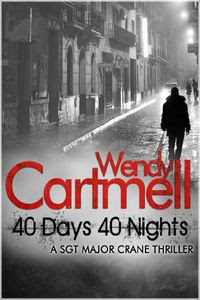 40 Days 40 Nights by Wendy Cartmell