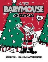 Babymouse #15: A Very Babymouse Christmas