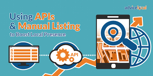 Using APIs & Manual Directory Submissions to Boost Local Presence