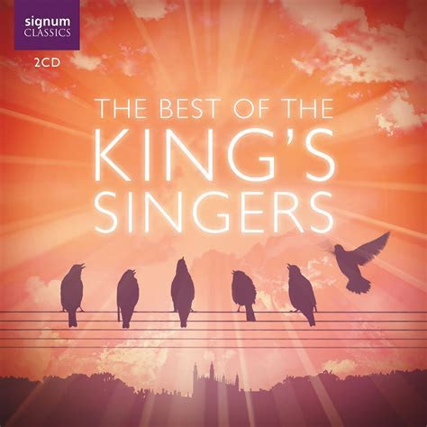 The Best of the King's Singers   The King's Singers