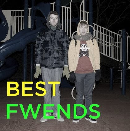 best fwends