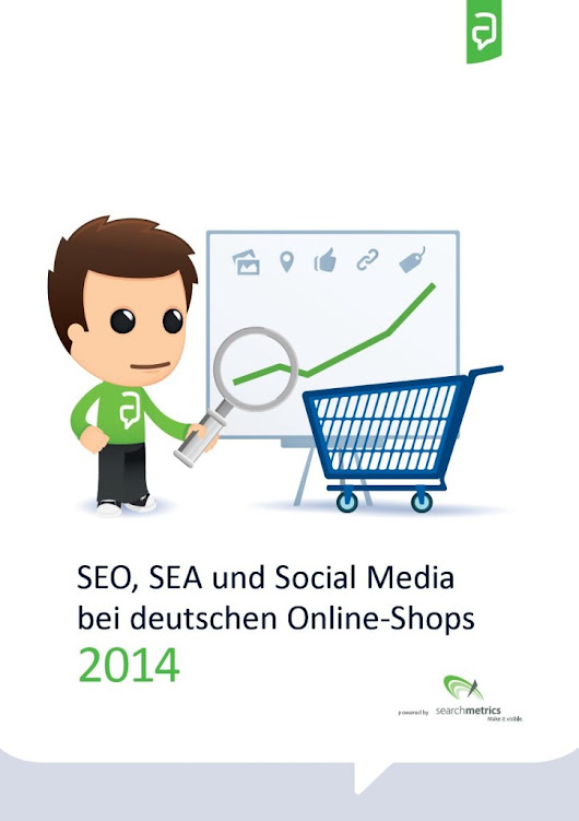 E-Commerce-Studie 2014: SEO, AdWords & Social Media der größten deutschen Online Shops