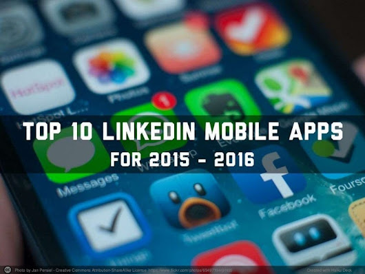 Top 10 LinkedIn Mobile Apps for 2015   2016